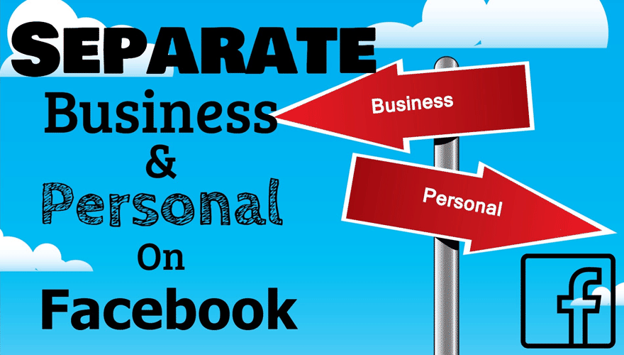 Why Separate Business and Personal Profiles?