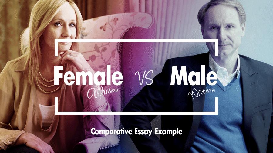 Comparative Essay Example: Male vs Female writers