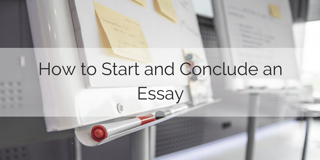Words to Start an Introduction and a Conclusion for an Essay
