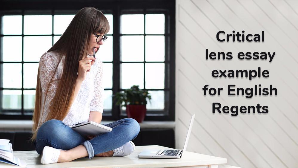 Critical Lens Essay Example for English Regents