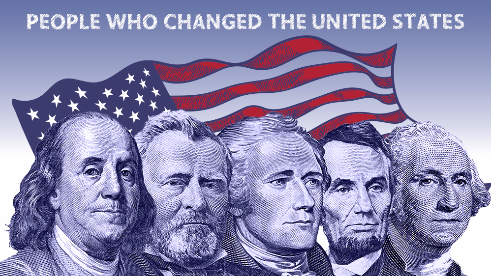 Historical Figures and Their Impact on American History