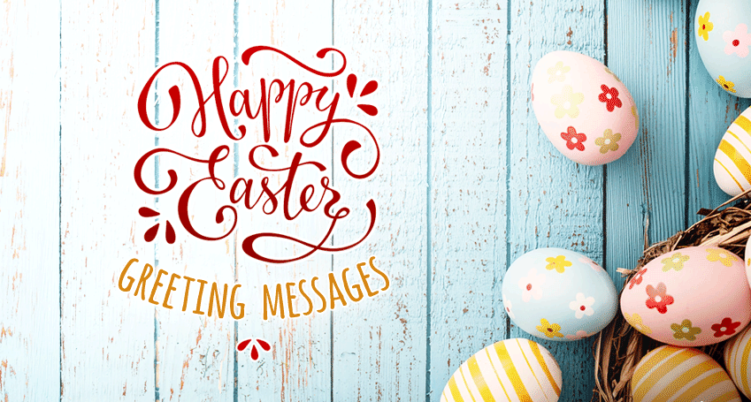 Happy Easter Greeting Messages or What To Write in an Easter Card