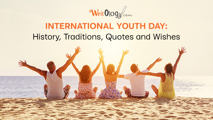 International Youth Day: History, Traditions, Quotes and Wishes