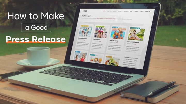 How to make a good press release [Updated 2018 + Free Press Release Sample]
