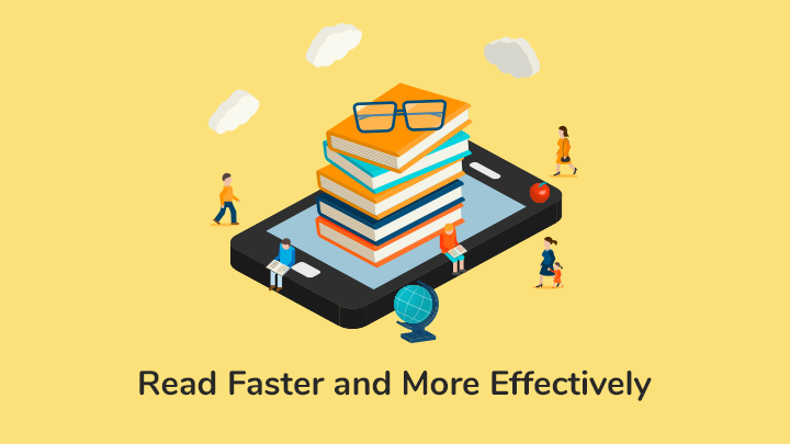 How to Read Effectively and Fast: 10 Easy Speed Reading Tips (+Speed Reading Exercises)