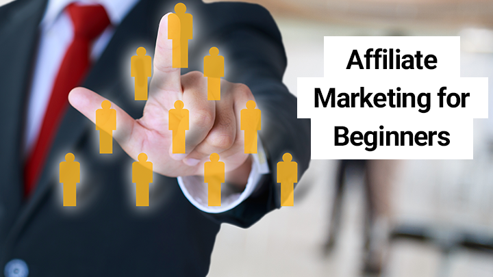 Affiliate Marketing for Beginners: How to Become an Affiliate Marketer