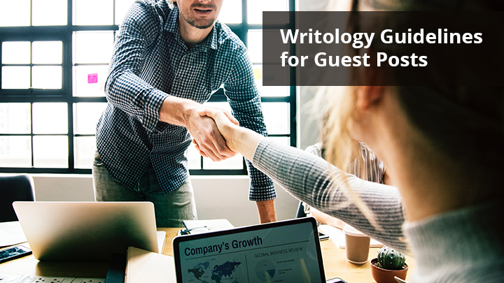 Writology Guidelines for Guest Posts