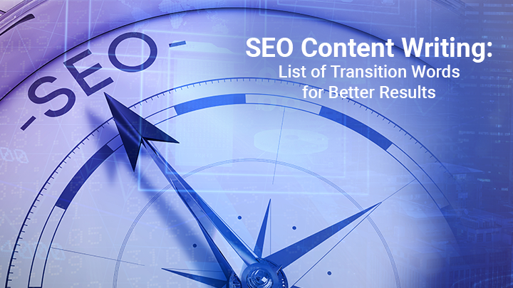 SEO Content Writing: List of Transition Words for Better Results