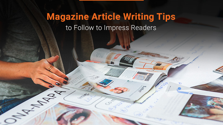 How to Write a Magazine Article Professionally